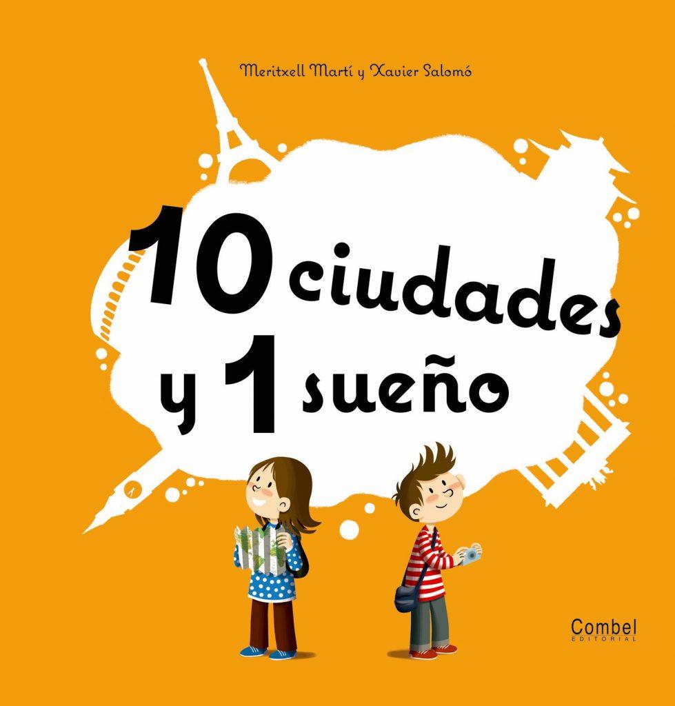 Libro infantil 10 ciudades y 1 sueño